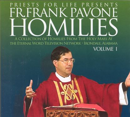 Picture of Fr. Pavone's Homilies from the EWTN Televised Mass: V.1