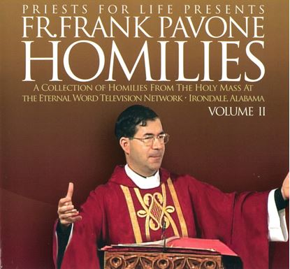 Picture of Fr. Pavone's Homilies from the EWTN Televised Mass: V.2