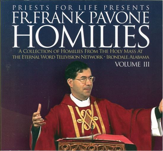 Picture of Fr. Pavone's Homilies from the EWTN Televised Mass: V.3