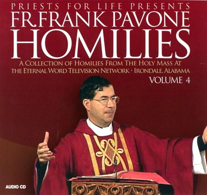 Picture of Fr. Pavone's Homilies from the EWTN Televised Mass: V.4
