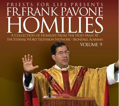 Picture of Fr. Pavone's Homilies from the EWTN Televised Mass: V.9