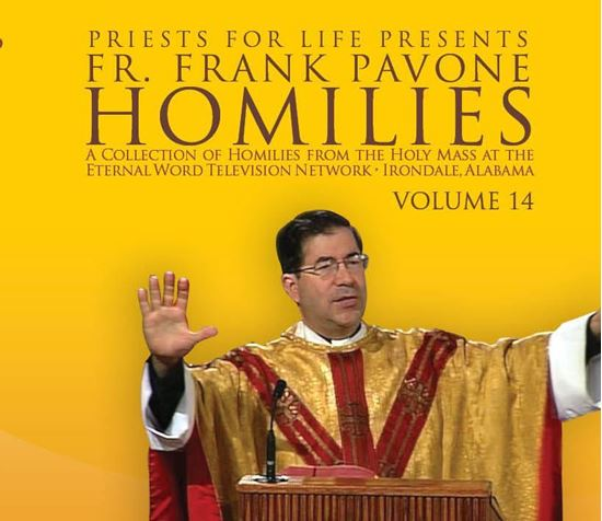 Picture of Fr. Pavone's Homilies from the EWTN Televised Mass: V.14