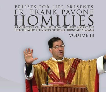 Picture of Fr. Pavone's Homilies from the EWTN Televised Mass: V.18