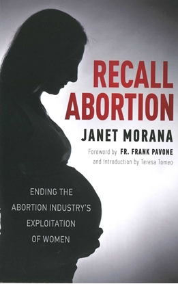 Picture of Recall Abortion by: Janet Morana (paperback)