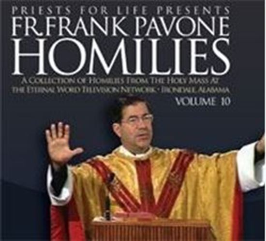 Picture of Fr. Pavone's Homilies from the EWTN Televised Mass: V.10
