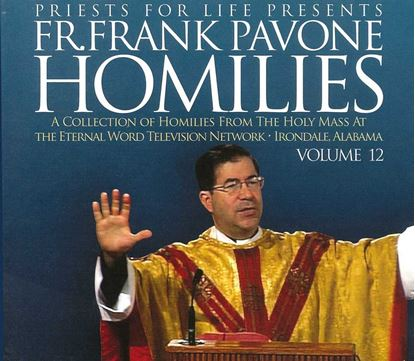 Picture of Fr. Pavone's Homilies from the EWTN Televised Mass V.12
