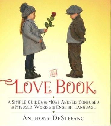 Picture of The Love Book by: Anthony DeStefano