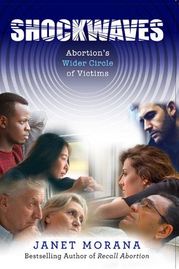 Picture of Shockwaves: Abortion's Wider Circle of Victims