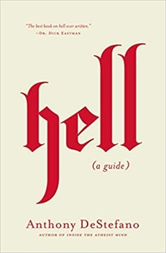 Picture of Hell (a guide) by: Anthony DeStefano