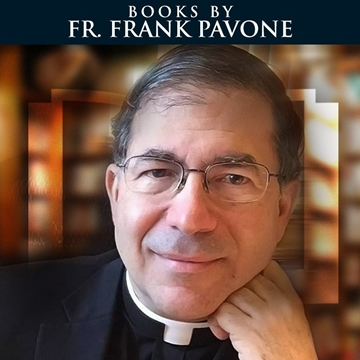 Picture for category Books by Fr. Frank Pavone